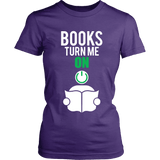 Books turn me ON-For Reading Addicts