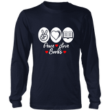 Peace, Love, Books Long Sleeves - Gifts For Reading Addicts