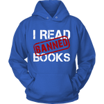 I Read Banned Books Hoodie - Gifts For Reading Addicts