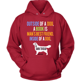 Outside of a dog a book is man's best friend Hoodie-For Reading Addicts