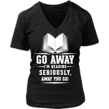 Go away, I'm reading V-neck-For Reading Addicts