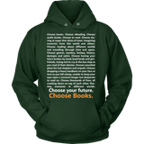 Choose Your Future, Choose Books Hoodie-For Reading Addicts