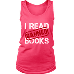 I Read Banned Books Womens Tank Top - Gifts For Reading Addicts