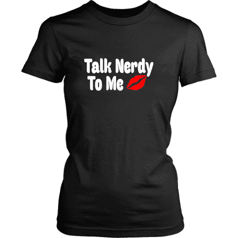 Talk Nerdy To Me Fitted T-shirt-For Reading Addicts