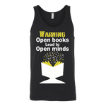 Warning! Open books lead to open minds Unisex Tank - Gifts For Reading Addicts