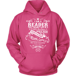 I am a reader Hoodie - Gifts For Reading Addicts