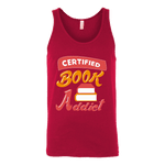 Certified book addict Unisex Tank - Gifts For Reading Addicts