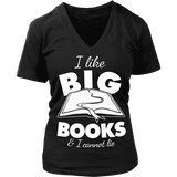 I like big books and i cannot lie V-neck-For Reading Addicts