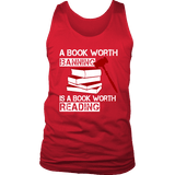 A book worth banning is a book worth reading Mens Tank-For Reading Addicts
