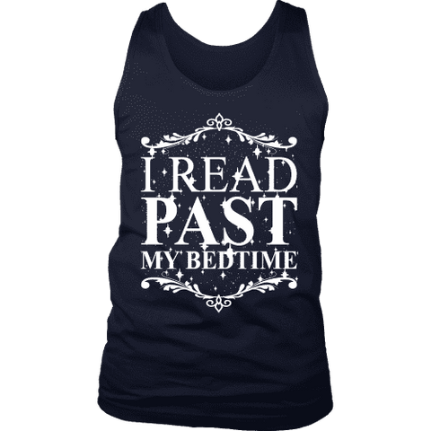 I read past my bed time Mens Tank-For Reading Addicts