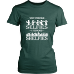 You Choose Selfies, I Choose Shelfies Fitted T-shirt - Gifts For Reading Addicts