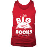 I like big books and i cannot lie Mens Tank-For Reading Addicts