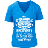 I'm a Bookaholic V-neck-For Reading Addicts