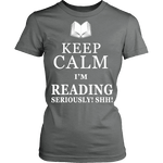 Keep calm i'm reading, seriously! shh! Fitted T-shirt - Gifts For Reading Addicts