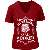 My weekend is booked - V-neck-For Reading Addicts