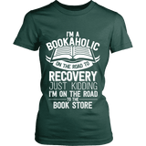 I'm a Bookaholic Fitted T-shirt - Gifts For Reading Addicts