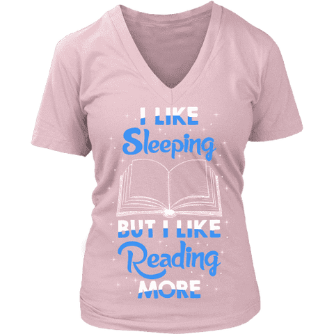 I Like Sleeping, But I Like Reading More V-neck-For Reading Addicts