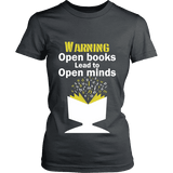 Warning! Open books lead to open minds Fitted T-shirt-For Reading Addicts