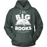 I like Big Books - Gifts For Reading Addicts