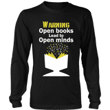 Warning! Open books lead to open minds Long Sleeve-For Reading Addicts