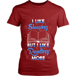 I Like Sleeping, But I Like Reading More Fitted T-shirt - Gifts For Reading Addicts