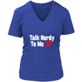 Talk Nerdy To Me V-neck-For Reading Addicts