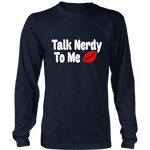 Talk Nerdy To Me Long Sleeves - Gifts For Reading Addicts