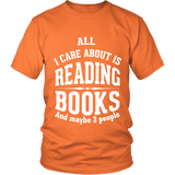 All i care about is reading books Unisex T-shirt-For Reading Addicts