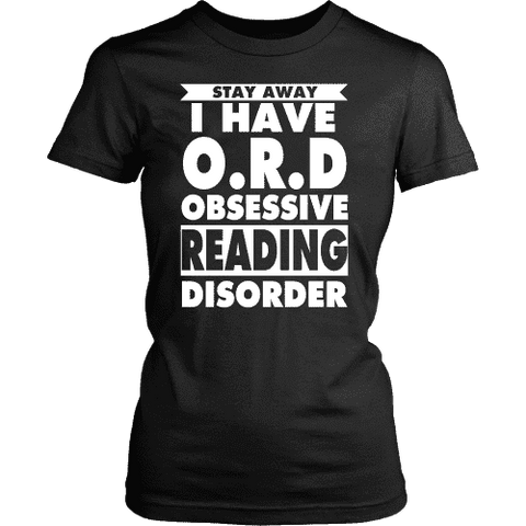 Stay Away I Have O.R.D Fitted T-shirt - Gifts For Reading Addicts