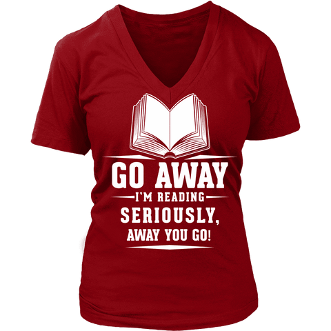 Away you go - V-neck - Gifts For Reading Addicts