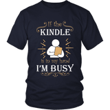 If the kindle is in my hand...-For Reading Addicts