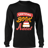 Certified book addict Long Sleeve-For Reading Addicts