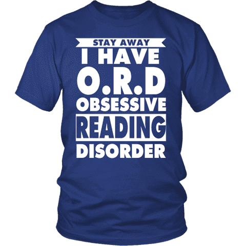 Stay Away I Have O.R.D Unisex T-shirt - Gifts For Reading Addicts