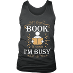 If The Book is Open I'm Busy Mens Tank-For Reading Addicts