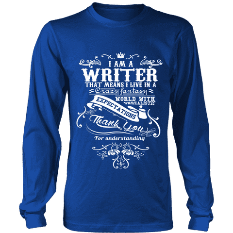 I am a writer Long Sleeve - Gifts For Reading Addicts