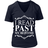 I read past my bed time - V-neck-For Reading Addicts