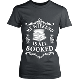 My weekend is all booked Fitted T-shirt-For Reading Addicts