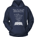 They say you are what you read Hoodie-For Reading Addicts