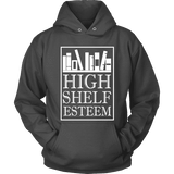 High Shelf Esteem Hoodie-For Reading Addicts