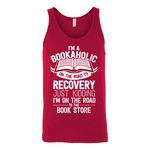 I'm a Bookaholic Unisex Tank-For Reading Addicts