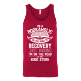 I'm a Bookaholic Unisex Tank - Gifts For Reading Addicts