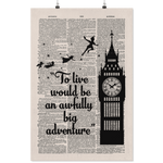 "''An awfully big adventure""peter pan vintage dictionary poster - Gifts For Reading Addicts"