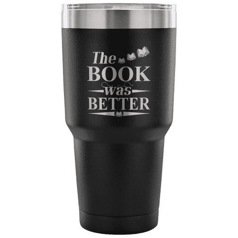 The Book Was Better Travel Mug