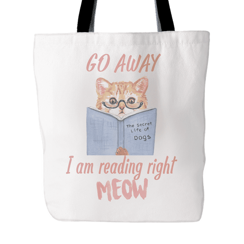 Go Away I Am Reading Right Meow Tote - Gifts For Reading Addicts
