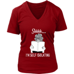 """Shhhh I'm Self Isolating"" V-neck Tshirt - Gifts For Reading Addicts"