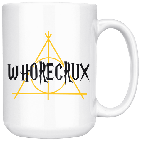 """Whorecrux""15oz White Mug - Gifts For Reading Addicts"