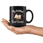 """My Christmas Is All Booked""11oz Black Christmas Mug - Gifts For Reading Addicts"