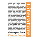 Choose your Future, Choose Books-For Reading Addicts