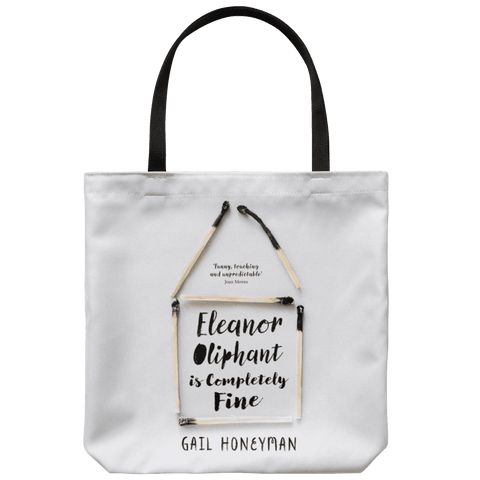 """Eleanor Oliphant is completely fine""Book Cover Tote Bag"
