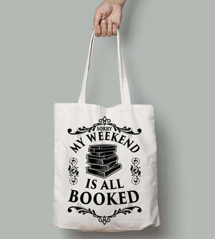 My Weekend Is Booked-For Reading Addicts